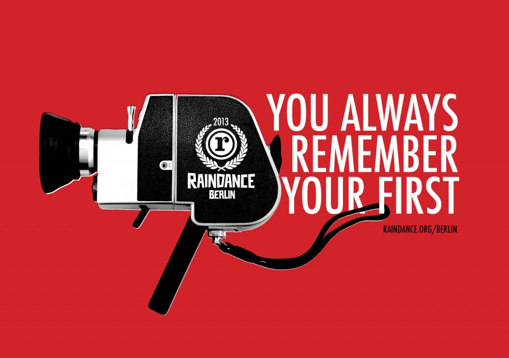 raindanceYou Always Remember Your First